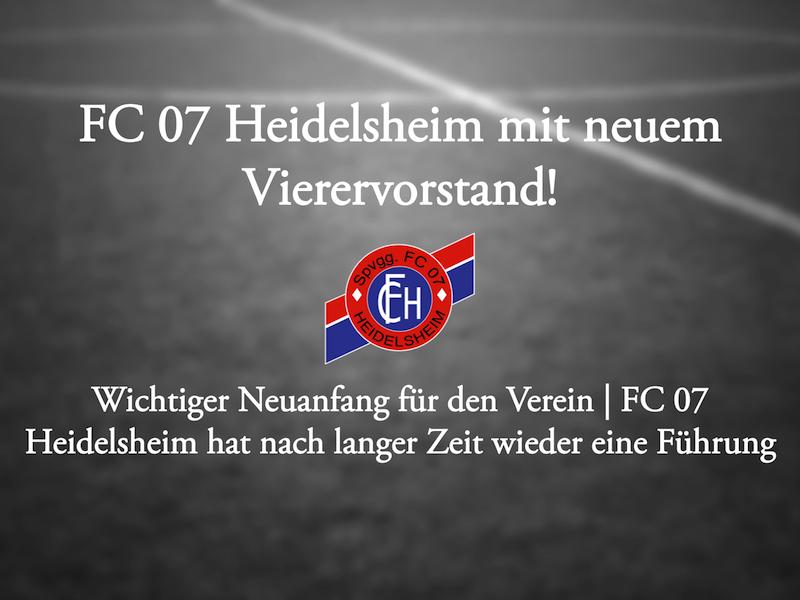 FC 07 Heidelsheim mit neuem Vierervorstand!