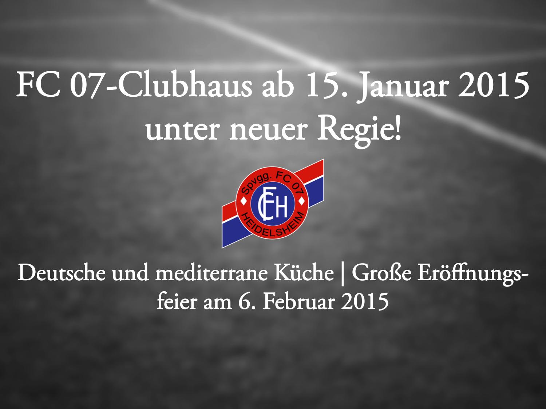 FC 07-Clubhaus unter neuer Regie!