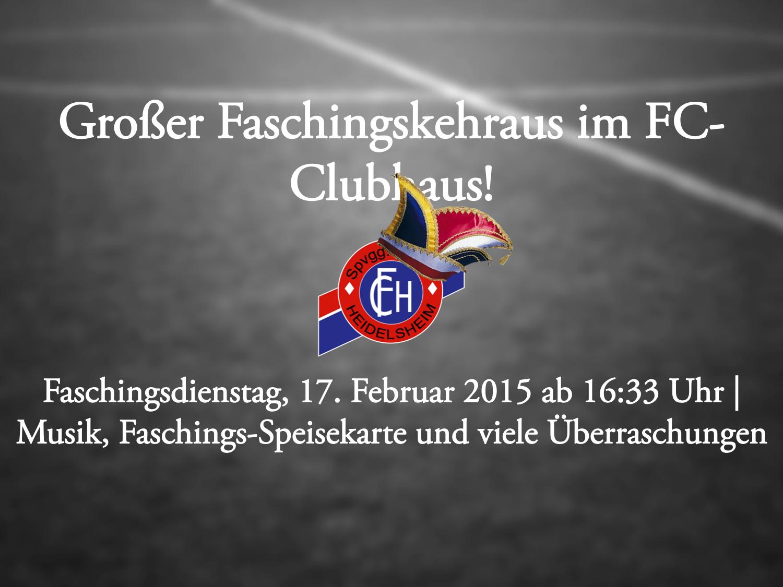 Faschingskehraus im FC-Clubhaus!