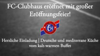 Große Eröffnungsfeier im FC-Clubhaus!