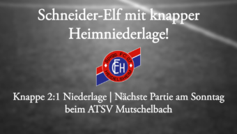Schneider-Elf mit knapper Niederlage!