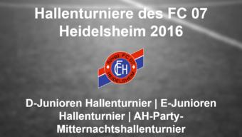 Junioren-Hallenturniere 2016 des FC 07 Heidelsheim  sowie AH-Party-Mitternachtsturnier