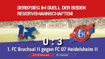 Sieg im Duell der beiden Reservemannschaften!
