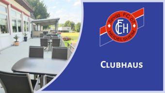 Clubhaus: Vatertagsangebote und Wiedereröffnung