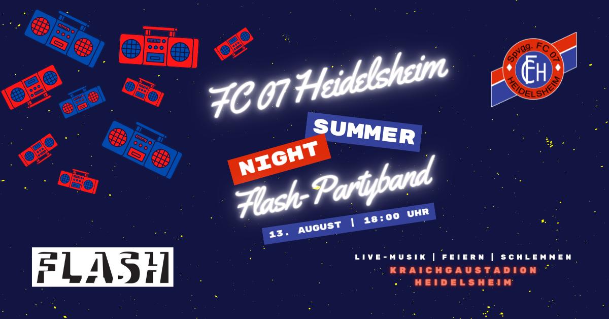 FC 07 Heidelsheim – Summer Night feat. FLASH Partyband! Jetzt Tisch reservieren!