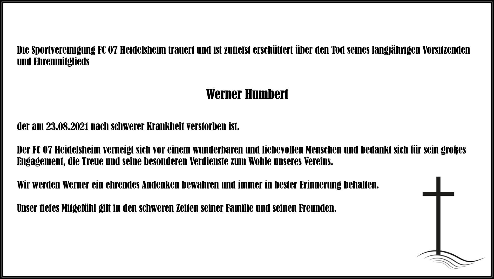 Der FC-07 Heidelsheim trauert um Werner Humbert!
